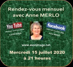 RENDEZ-VOUS MENSUEL AVEC ANNE MERLO